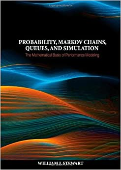 probability markov chains queues and simulation solution manual pdf